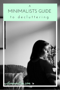 Minimalists-Guide-To-Decluttering1